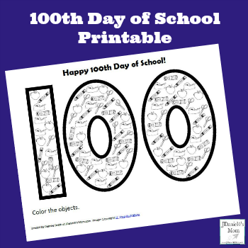 100th Day of School Printable for Kids to Explore