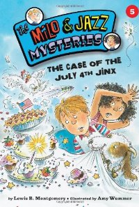 Spotlight on Remarkable Mystery For Kids- The Case of the July 4th Jinx