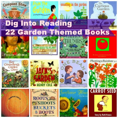 Dig Into Reading - 22 Garden Themed Books
