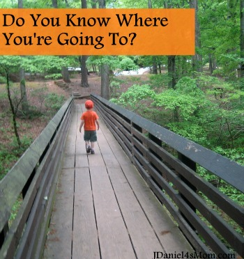 Do You Know Where You are Going to?