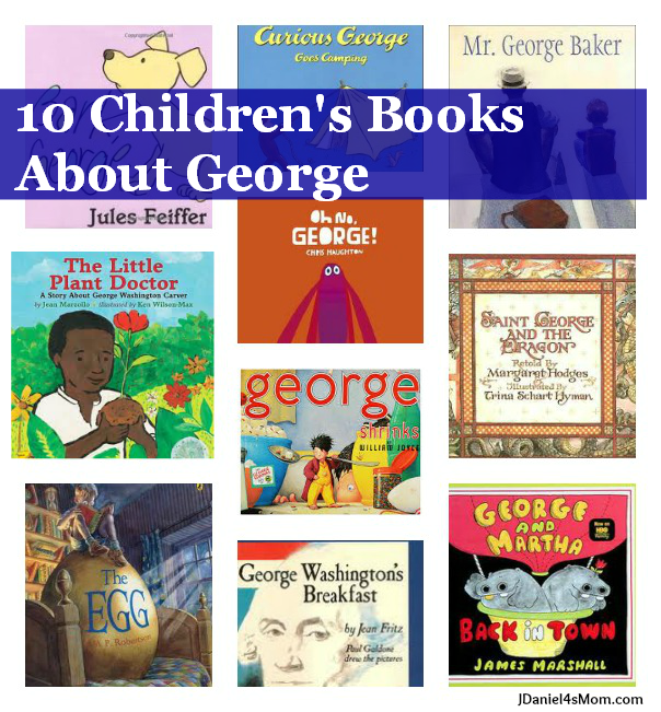 Top 10 Children's Books About George