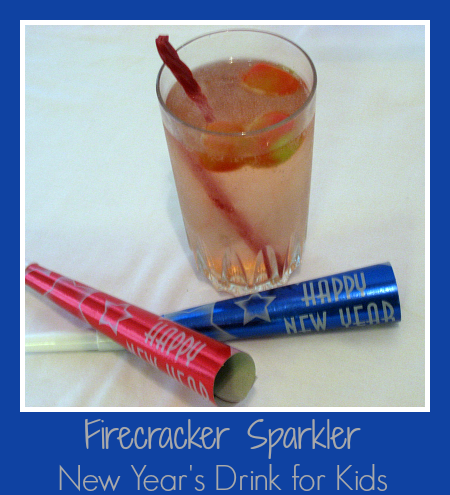 Firecracker Sparkler New Year's Drink for Kids