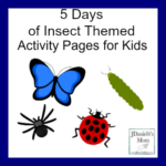 5 Days of Insect Themed Activity Pages for Kids