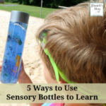 5 Ways to Use Sensory Bottles to Learn- These are fun way to explore a number of concepts.