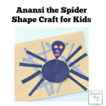 Ananasi the Spider Shape Craft for Kids
