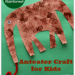 Animals in the Rainforest- Anteater Craft for Kid (featured2)