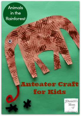 Animals in the Rainforest- Anteater Craft for Kids