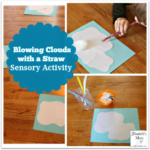 -Blowing Clouds with a Straw Sensory Activity
