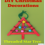 DIY Christmas Decorations Threaded Star Tree- Kids will get to work on their fine motor skills while creating this keepsake Christmas ornament.