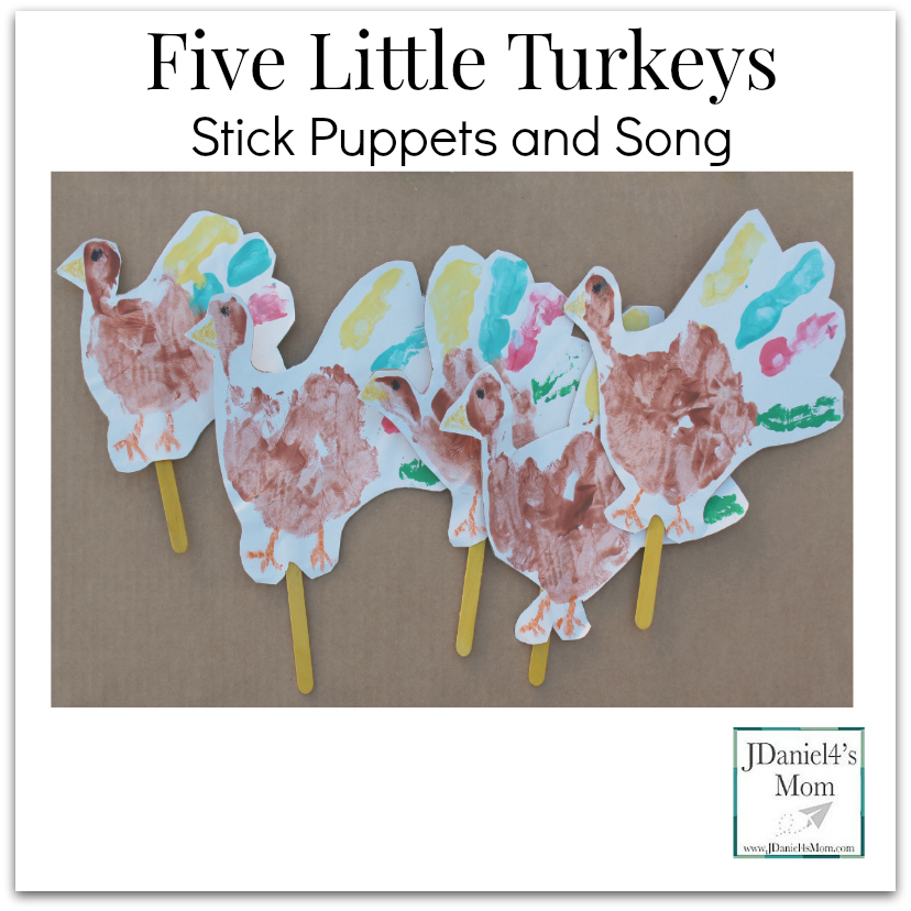 Five Little Turkeys Stick Puppets and Song- Children's hand prints make fun turkey puppets to use while sing the song Five Little Turkeys