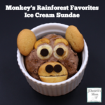 Ice Cream Sundae Monkey's Rainforest Favorites