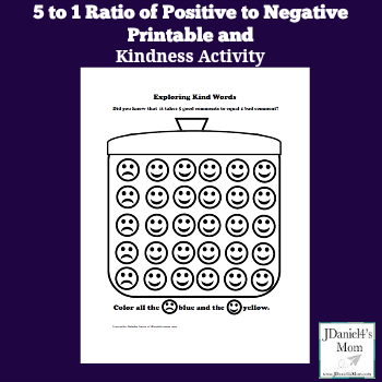 Kindness Activity - 5 to 1 ratio of Positive to Negative Printable
