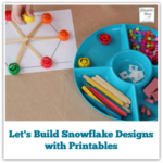Let's Build Snowflake Designs with Printables - It is fun to build snowflakes with everyday items.