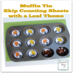 Muffin Tin Skip Counting Sheets with a Leaf Theme - These could be used to explore a number of different math skills. We used them to explore skip counting and patterns.