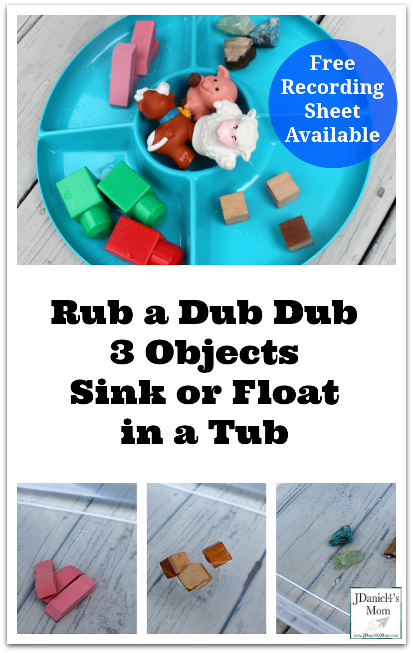 Rub a Dub Dub 3 Objects Sink or Float in a Tub - This activity has a free recording sheet. It would be fun to do while your children are learning about nursery rhymes.
