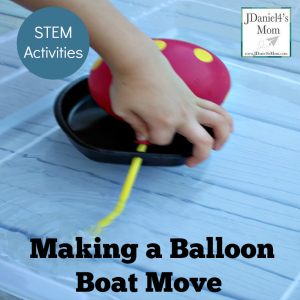 STEM Activities – Making a Balloon Boat Move