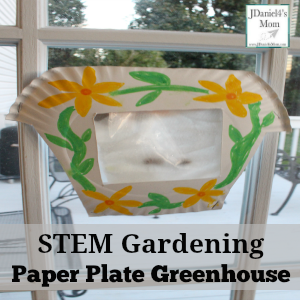STEM Gardening- Paper Plate Greenhouse