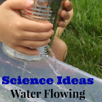 Science Ideas- Water Flowing High and Low
