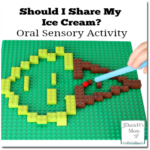 Should I Share My Ice Cream? Oral Sensory Activity with a LEGO Maze
