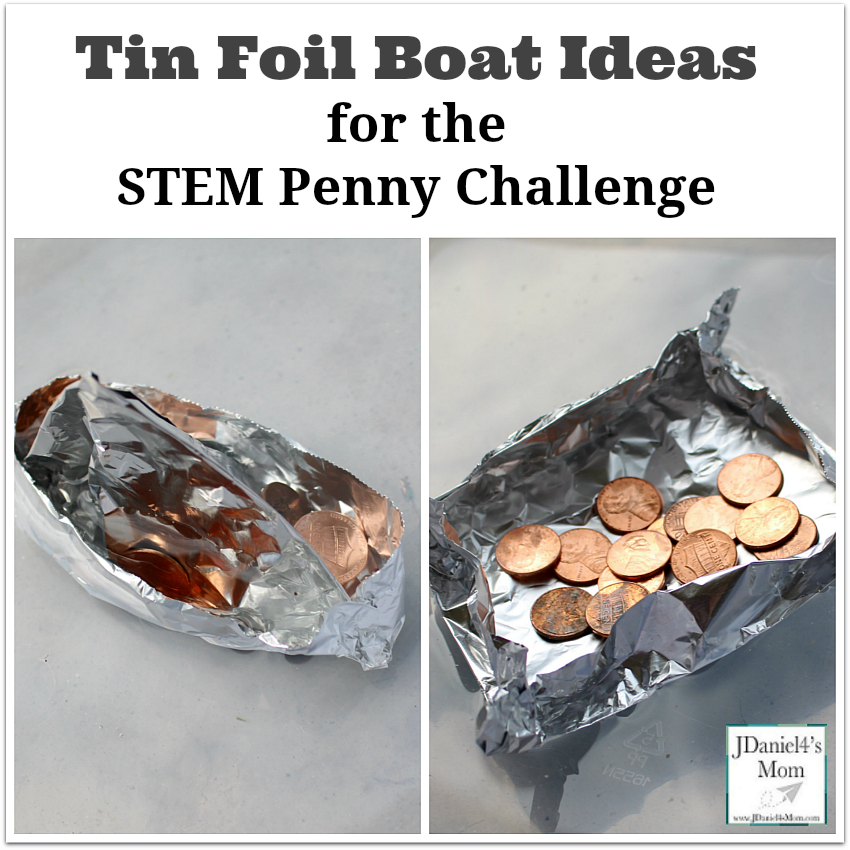 Tin Foil Boat Ideas for the STEM Penny Challeng