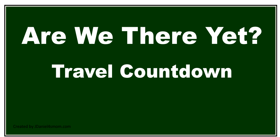 Are We There Yet? - Travel Countdown