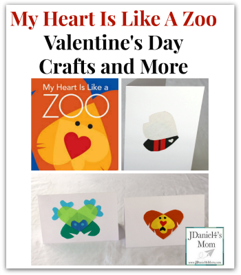 Valentine's Day Crafts- My Heart Is Like A Zoo