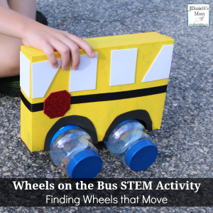 The Wheels on the Bus STEM Activity - Finding Wheels that Move