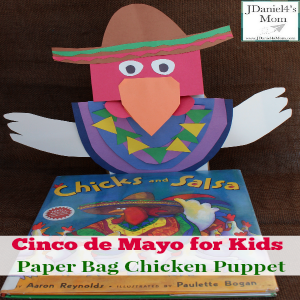 Cinco de Mayo for Kids- Paper Bag Chicken Puppet