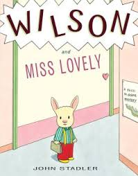 Spotlight on Remarkable Mystery For Kids- Wilson and Miss Lovely