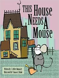 This House Needs A Mouse