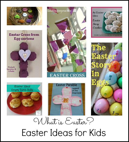 Easter Ideas that explore the real meaning of Easter