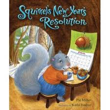 Squirrel's New Year's Resolution - Read.Explore.Learn.