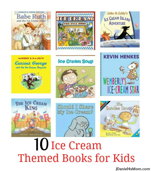 10 Ice Cream Themed Books for Kids