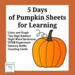5 Days of Pumpkin Sheets for Learning for Preschool and Grade School Age Children