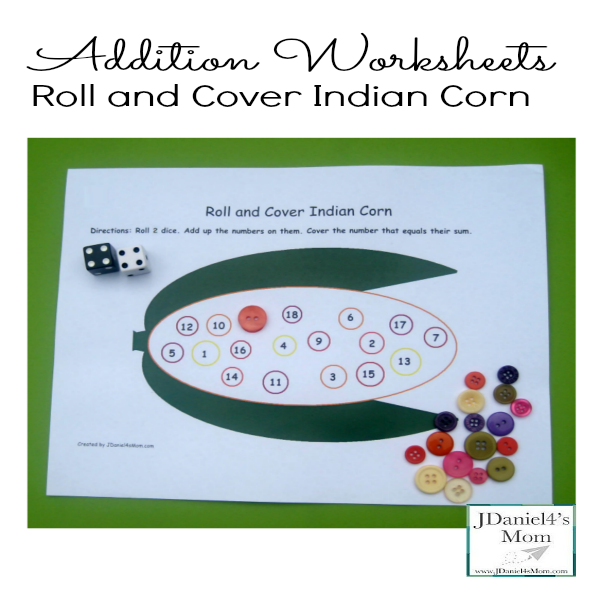 Addition Worksheets- Roll and Cover Indian Corn