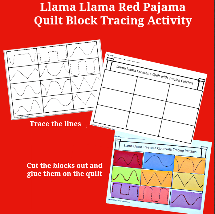 Llama Llama Create a Quilt with Tracing Activity - Students at school or children at home can work on their tracing and cutting skills with this preschool activity.