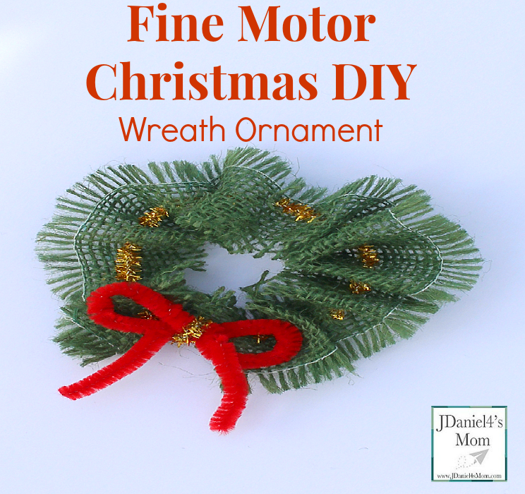 Fine Motor Skills: Christmas DIY Wreath Ornament- Kids can easily thread a pipe cleaner through burlap to create this Christmas Ornament.
