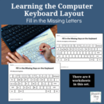 Learning the Computer Keyboard Layout - Fill in the Missing Letters Worksheets for Grades K-5.