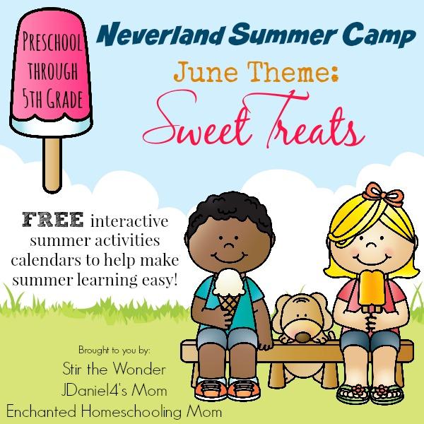 June Neverland Summer Camp 2015- Sweet Treats