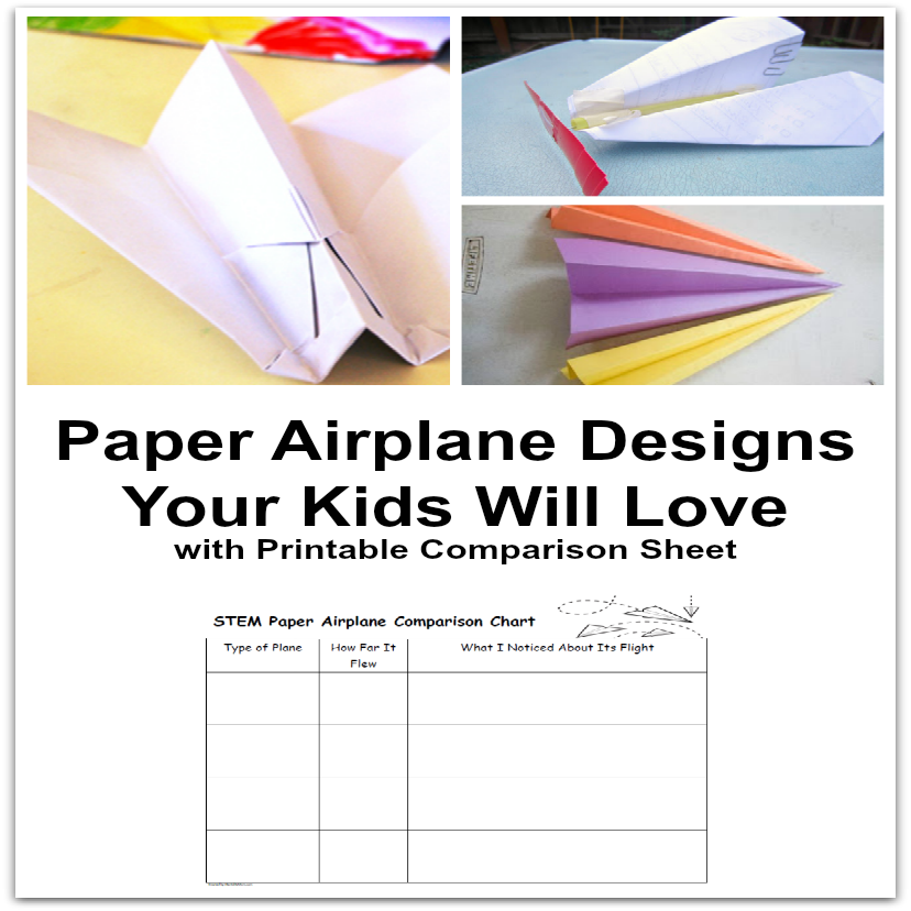 Paper Airplane Designs Your Kids Will Love with Printable Comparison Sheet