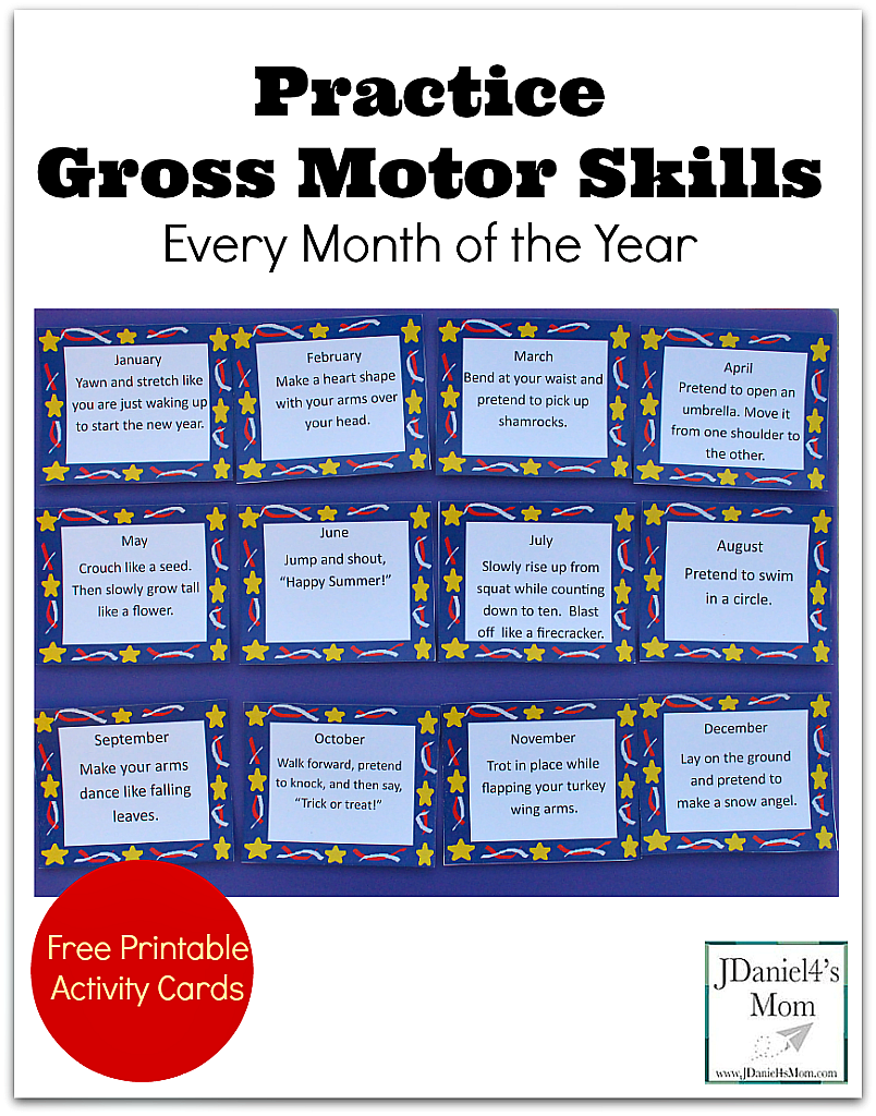 Practice Gross Motor Skills Every Month of the Year- This free fun set of printable cards would be a great way to start the new year.