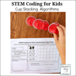 STEM Coding for Kids - Cup Stacking Algorithms Featured