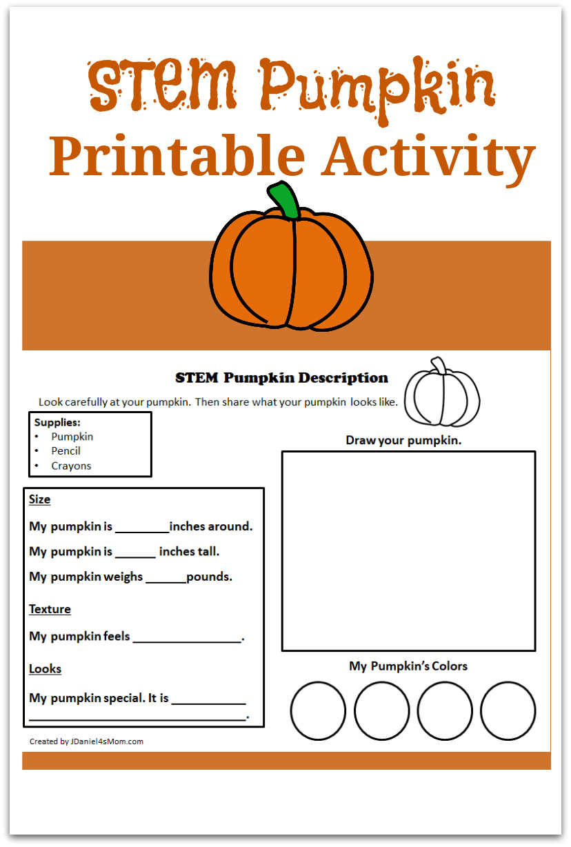 STEM Pumpkin Printable Activity- This activity is ideally used with individual small pumpkins. It is a great way to explore adjectives with preschool, kindergarten and grade school children.