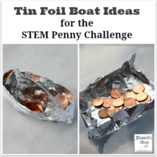 Tin Foil Boat Ideas for the STEM Penny Challenge