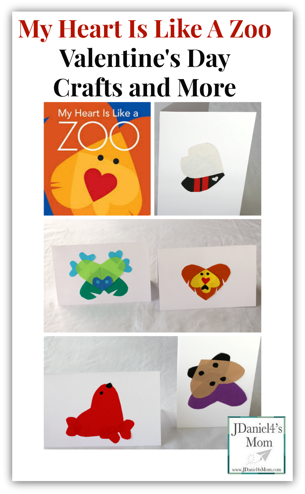 My Heart is Like a Zoo Valentine Day Crafts and More