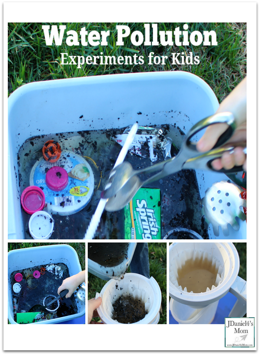 Water Pollution Experiments for Kids - JDaniel4s Mom