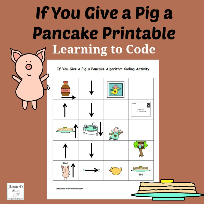 If You Give a Pig a Pancake Coding Printable - Children at home and students at school can learn about coding and building an algorithm while exploring this printable. It can be printed in BW or color.