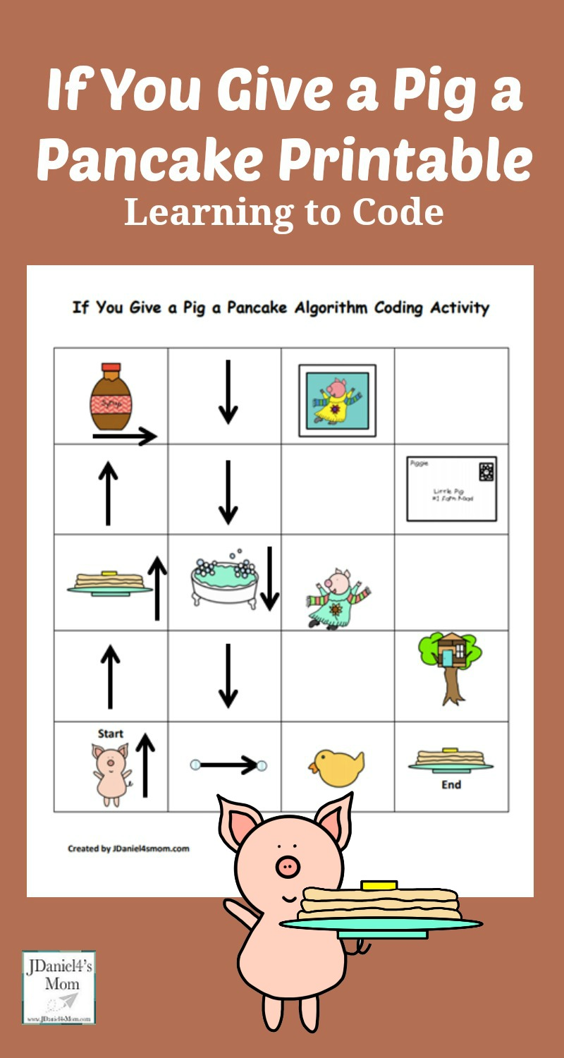 If You Give a Pig a Pancake Coding Printable - Children at home and students at school can learn about coding and building an algorithm while exploring this printable.